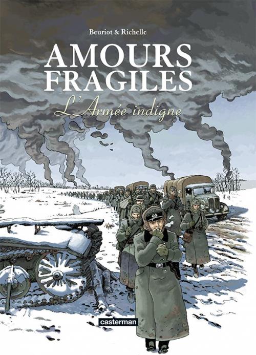 Couverture Amours fragiles, tome 6 : L'Armée indigne