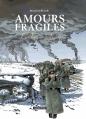 Couverture Amours fragiles, tome 6 : L'Armée indigne Editions Casterman 2013