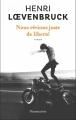 Couverture Nous rêvions juste de liberté Editions Flammarion 2015