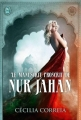 Couverture Le manuscrit proscrit de Nur Jahan Editions J'ai lu 2015