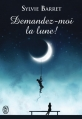 Couverture Demandez-moi la lune ! Editions J'ai lu 2015