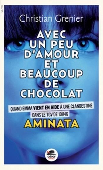 Couverture Avec un peu d'amour et beaucoup de chocolat, tome 3 : Aminata