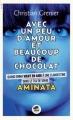 Couverture Avec un peu d'amour et beaucoup de chocolat, tome 3 : Aminata Editions Oskar (Société) 2015