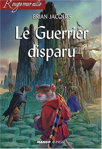 Couverture Rougemuraille : Le Guerrier disparu