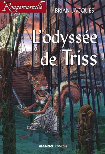 Couverture Rougemuraille : L'odyssée de Triss