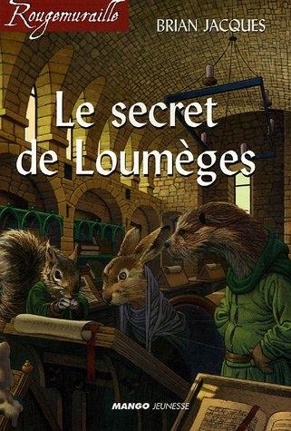 Couverture Rougemuraille : Le secret de Loumèges