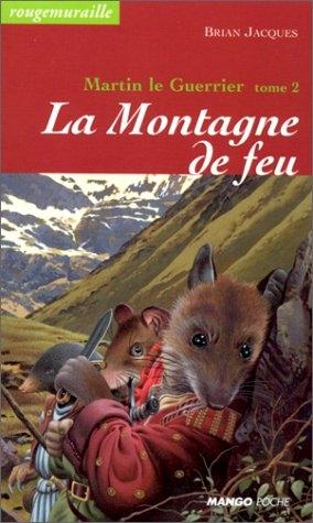 Couverture Rougemuraille : Martin le Guerrier, tome 2 : La montagne de feu