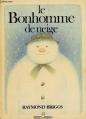 Couverture Le bonhomme de neige Editions Grasset (Jeunesse) 1978