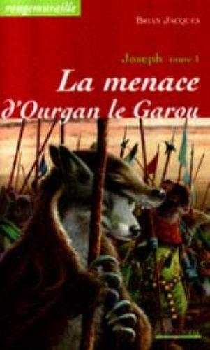 Couverture Rougemuraille : Joseph, tome 1 : La Menace d'Ourgan le garou