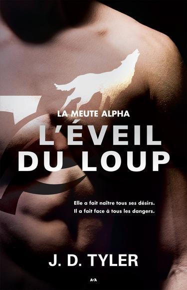 Couverture La meute Alpha, tome 2 : L'éveil du loup