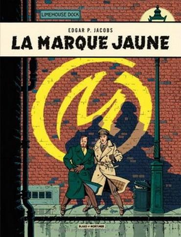 Couverture Blake et Mortimer, tome 06 : La Marque jaune