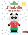 Couverture J'habille les pandas Editions Nathan 2015