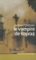 Couverture Le Vampire de Ropraz Editions France Loisirs (Courts romans & autres nouvelles) 2007