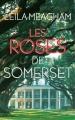 Couverture Les roses de Somerset Editions France Loisirs 2013