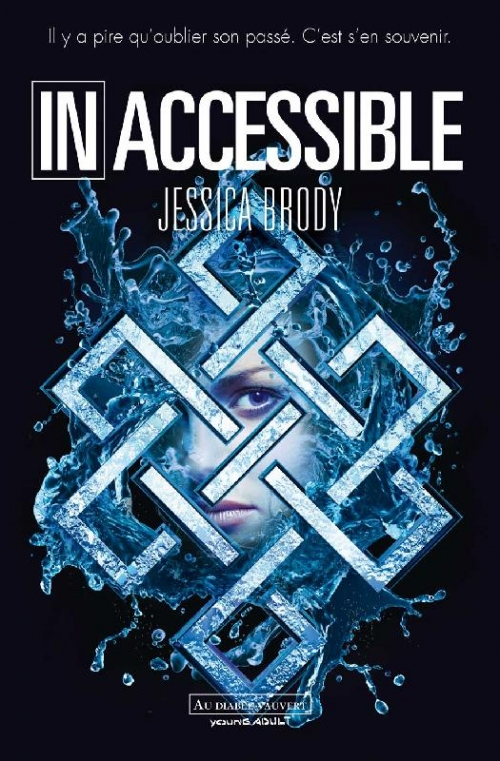 Couverture Inaccessible, tome 1