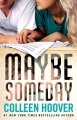 Couverture Maybe someday Editions Atria Books 2014
