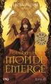 Couverture Guerres du Monde Émergé, tome 2 : Les deux combattantes Editions Pocket (Jeunesse - Best seller) 2015