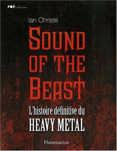Couverture Sound of the Beast : L'histoire définitive du Heavy Metal