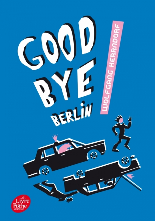 Couverture Good bye Berlin