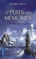 Couverture Le puits des mémoires, tome 2  : Le fils de la lune Editions Pocket 2015