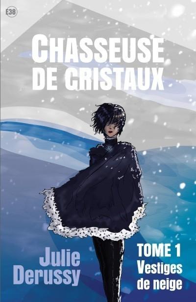 Couverture Chasseuse de cristaux, tome 1 : Vestiges de neige