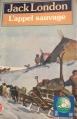 Couverture L'Appel de la forêt / L'Appel sauvage Editions Le Livre de Poche 1987