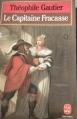 Couverture Le capitaine Fracasse Editions Le Livre de Poche 1988