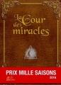 Couverture La cour des miracles Editions Le Grimoire (Mille Saisons) 2015