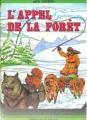 Couverture L'appel de la forêt / L'appel sauvage Editions Fernand Nathan 1986