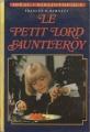 Couverture Le petit lord Fauntleroy / Le petit lord Editions Hachette 1977