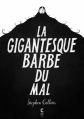 Couverture La gigantesque barbe du mal Editions Cambourakis 2015