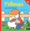 Couverture Tchoupi va à la ferme Editions Nathan 2015