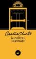 Couverture À l'hôtel Bertram Editions du Masque 2015