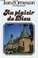 Couverture Au plaisir de dieu Editions France Loisirs 1978