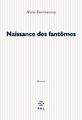 Couverture Naissance des fantômes Editions P.O.L 1998