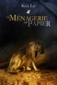 Couverture La ménagerie de papier Editions Le Bélial' 2015