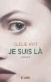 Couverture Je suis là Editions JC Lattès 2015