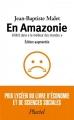 """Couverture En Amazonie : Infiltré dans le """"meilleur des mondes"""" Editions Hachette (Pluriel) 2015"""