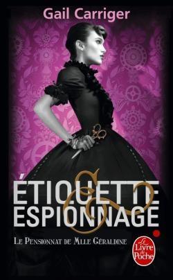 Couverture Le pensionnat de mlle Géraldine, tome 1 : Etiquette & espionnage