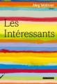 Couverture Les intéressants Editions Rue Fromentin 2015
