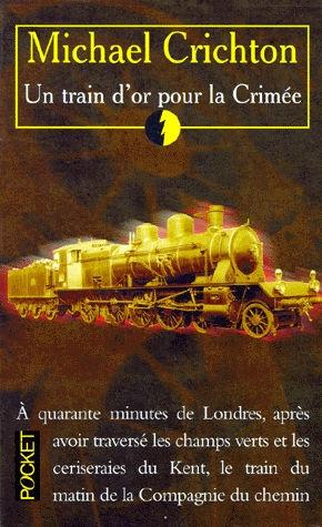 Couverture Un train d'or pour la Crimée