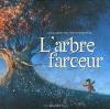 Couverture L'arbre farceur Editions Chocolat ! (Jeunesse) 2014