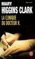 Couverture La Clinique du docteur H. Editions Le Livre de Poche (Thriller) 2006