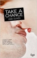 Couverture Rosemary Beach, tome 7 : Take a chance Editions JC Lattès 2015