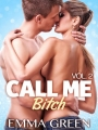 Couverture Call me Bitch, tome 2 Editions Addictives 2014
