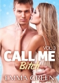 Couverture Call me Bitch, tome 3 Editions Addictives 2014