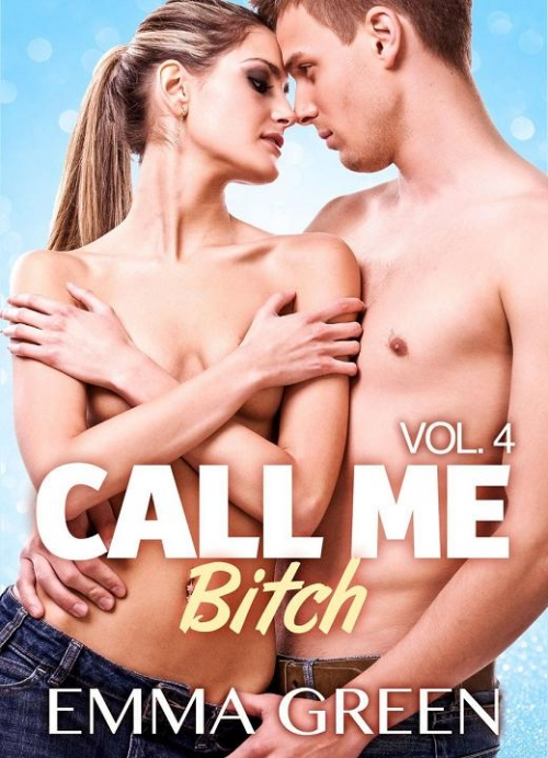 Couverture Call me Bitch, tome 4