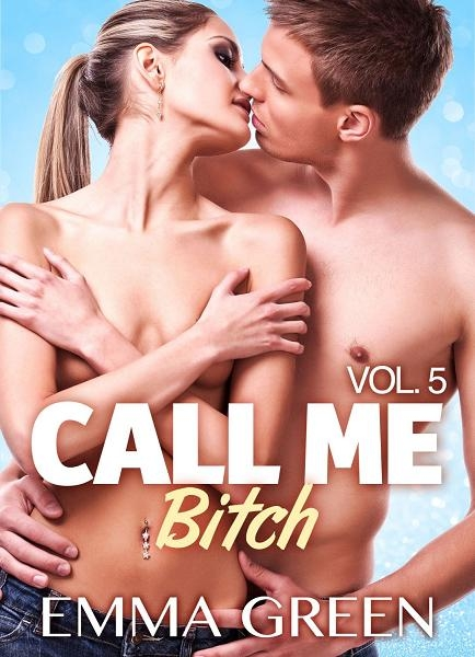 Couverture Call me Bitch, tome 5
