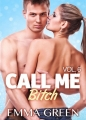 Couverture Call me Bitch, tome 6 Editions Addictives 2015