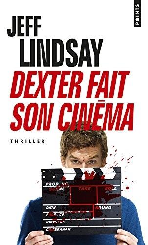 Couverture Dexter, tome 7 : Dexter fait son cinéma